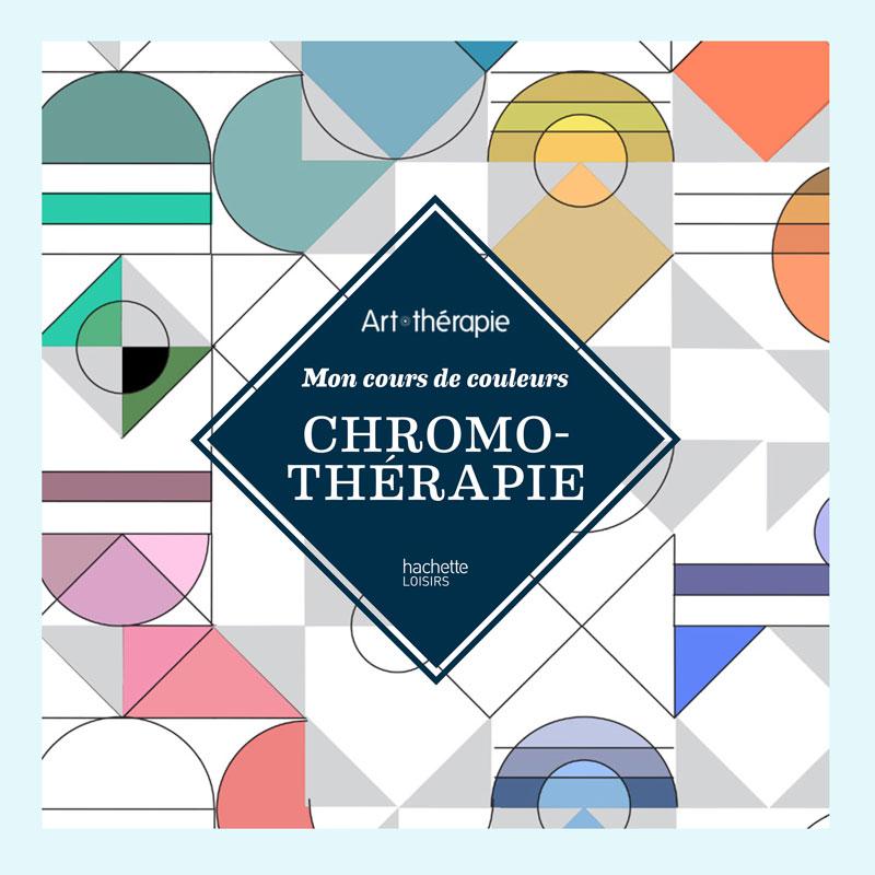 Chromothérapie – Hachette Art thérapie